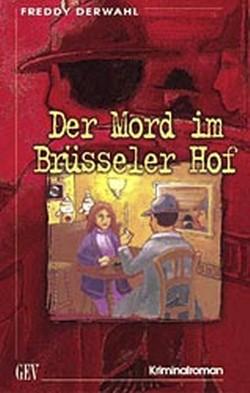 Der Mord im Brüsseler Hof