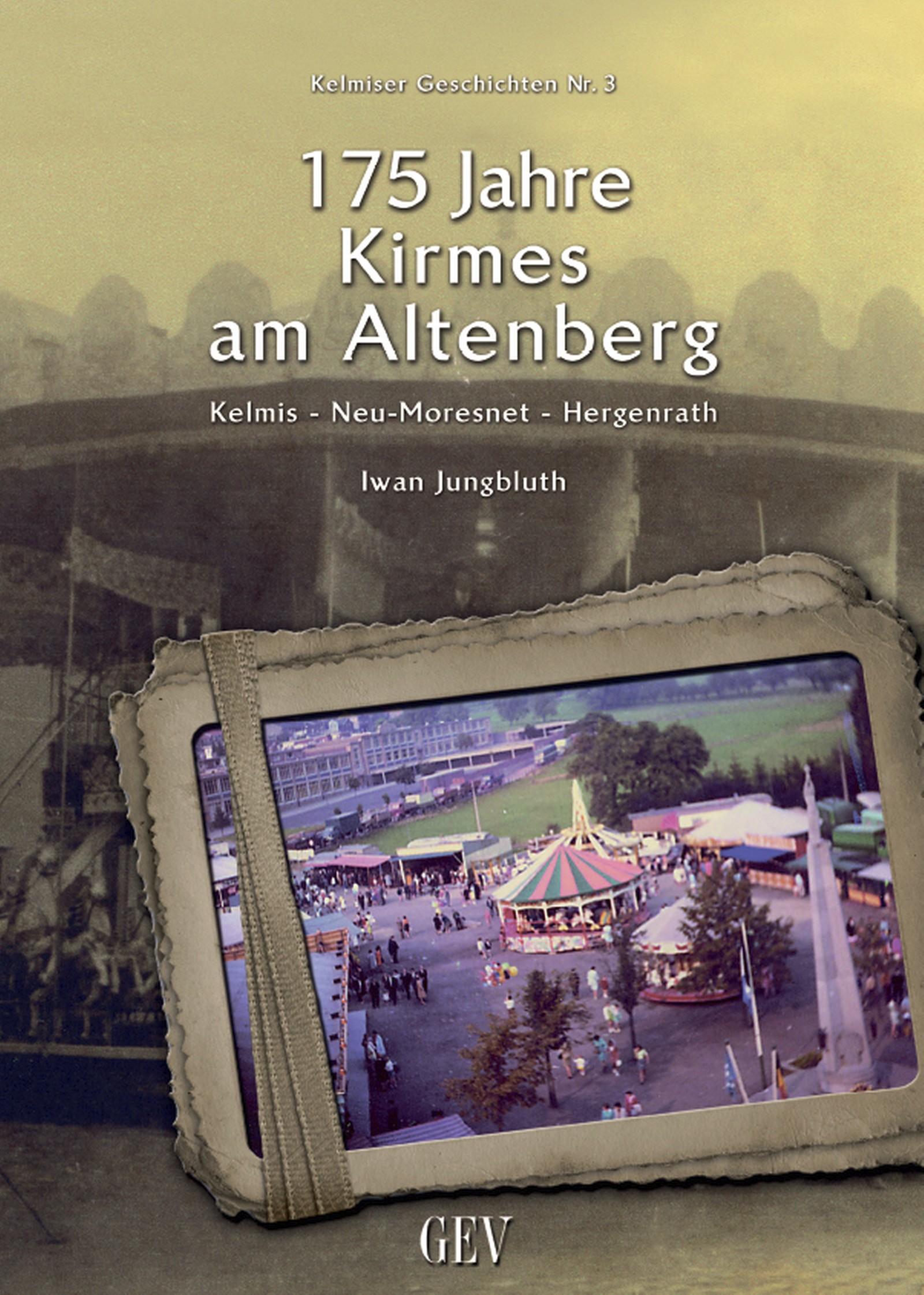 175 Jahre Kirmes am Altenberg