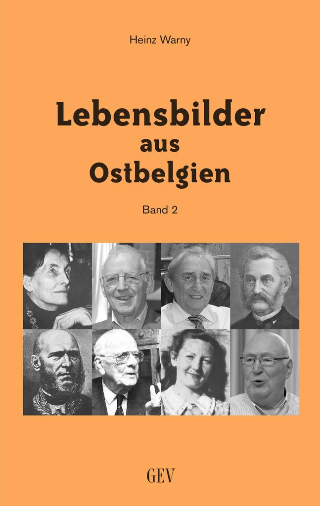Lebensbilder aus Ostbelgien (Band 2)