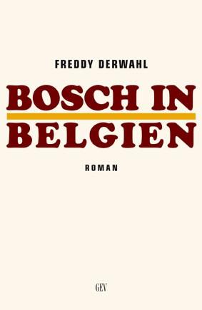 Bosch in Belgien