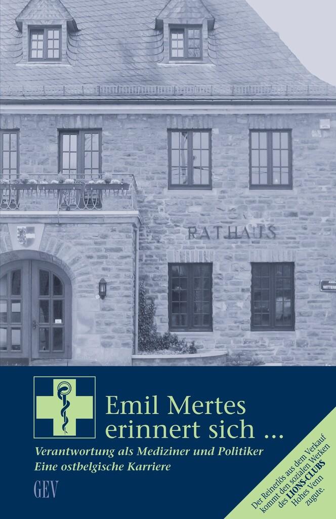 Emil Mertes erinnert sich ...