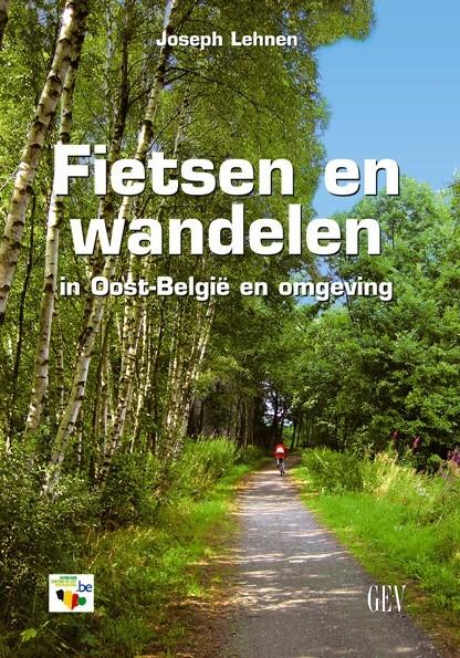 Fietsen en Wandelen in Oost-België en omgeving