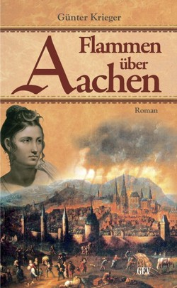 Flammen über Aachen