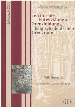 Territoriale Entwicklung & Grenzbildung im belgisch-deutschen Grenzraum