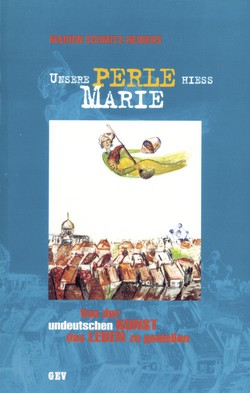 Unsere Perle hieß Marie