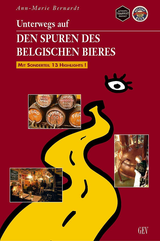 Unterwegs auf den Spuren des belgischen Bieres