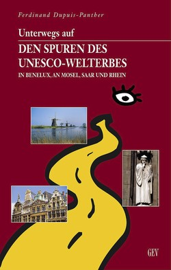 Unterwegs auf den Spuren des UNESCO-Welterbes