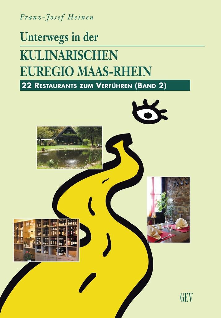 Unterwegs in der kulinarischen Euregio Maas-Rhein